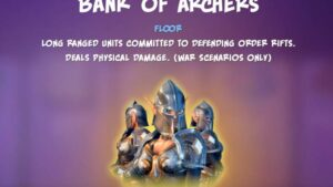 Bank of Archers   Orcs Must Die 3 [OMD3]
